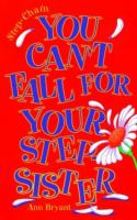 You Can't Fall for your Step-sister