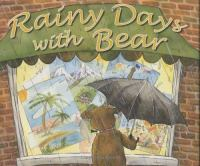 Rainy Days With Bear