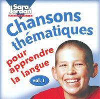 Chansons thématiques pour apprendre la langue