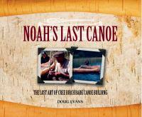 Noah's Last Canoe