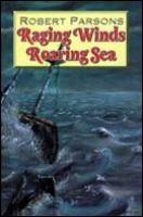 Raging Winds, Roaring Sea