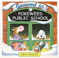 Snowed in at Pokeweed Public School
