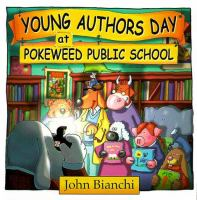 Young Author's Day at Pokeweed Public School