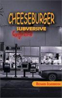 Cheeseburger Subversive