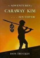 The Adventures of Caraway Kim...southpaw