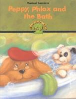Peppy, Phlox and the Bath