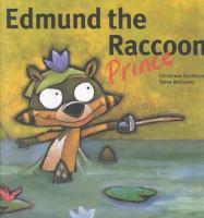 Edmund, the Raccoon Prince