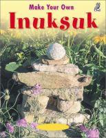 Make your Own Inuksuk