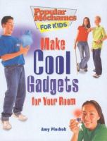 Make Cool Gadgets for your Room