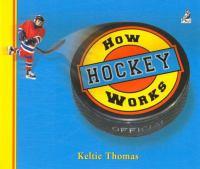 How Hockey Works