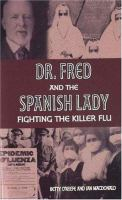 Dr. Fred and the Spanish Lady
