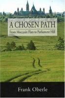 A Chosen Path