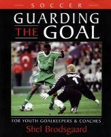 Soccer, Guarding the Goal