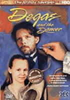 Degas and the Dancer