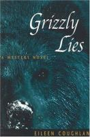 Grizzly Lies