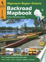Algonquin Region, Ontario, Backroad Mapbook