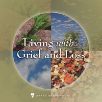 Living With Grief and Loss