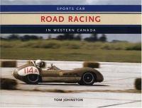 Sports Car Road Racing in Western Canada