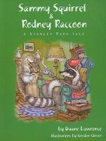 Sammy Squirrel & Rodney Raccoon