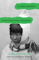 A long journey : residential schools in Labrador and Newfoundland
