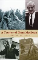 A Century of Grant MacEwan