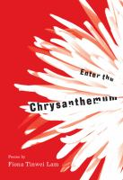 Enter the Chrysanthemum