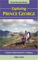 Exploring Prince George
