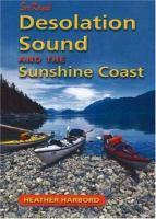 Sea Kayak Desolation Sound and the Sunshine Coast
