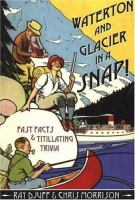 Waterton and Glacier in A Snap!