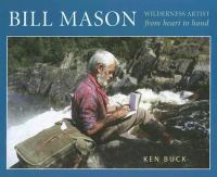 Bill Mason, Wilderness Artist