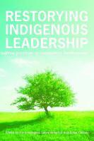 Restorying Indigenous Leadership