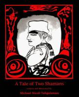 A Tale of Two Shamans