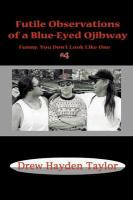 Futile Observations of A Blue-eyed Ojibway