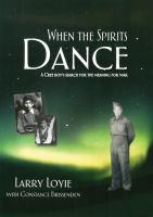 When the Spirits Dance