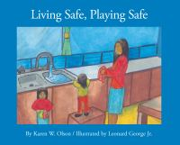 Living Safe, Playing Safe