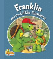 Franklin and the Little Sisters