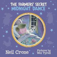 The Farmer's Secret Midnight Dance