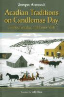 Acadian Traditions on Candlemas Day