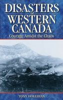 Disasters of Western Canada