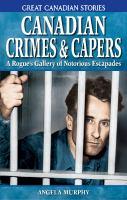 Canadian Crimes & Capers