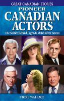 Pioneer Canadian Actors