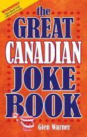 The Great Canadian Joke Book