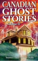 Canadian Ghost Stories, Volume II