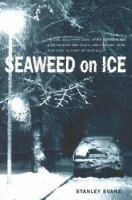 Seaweed on Ice