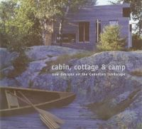 Cabin, Cottage & Camp