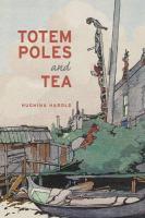 Totem Poles and Tea