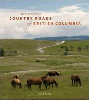 Country Roads Of British Columbia