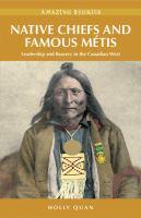 Native Chiefs And Famous Métis