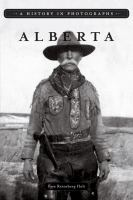 Alberta : a history in photographs