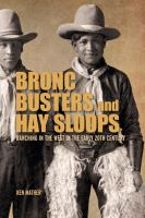 Bronc Busters and Hay Sloops